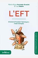 L'EFT : Emotional freedom techniques : mode d'emploi Capa comum