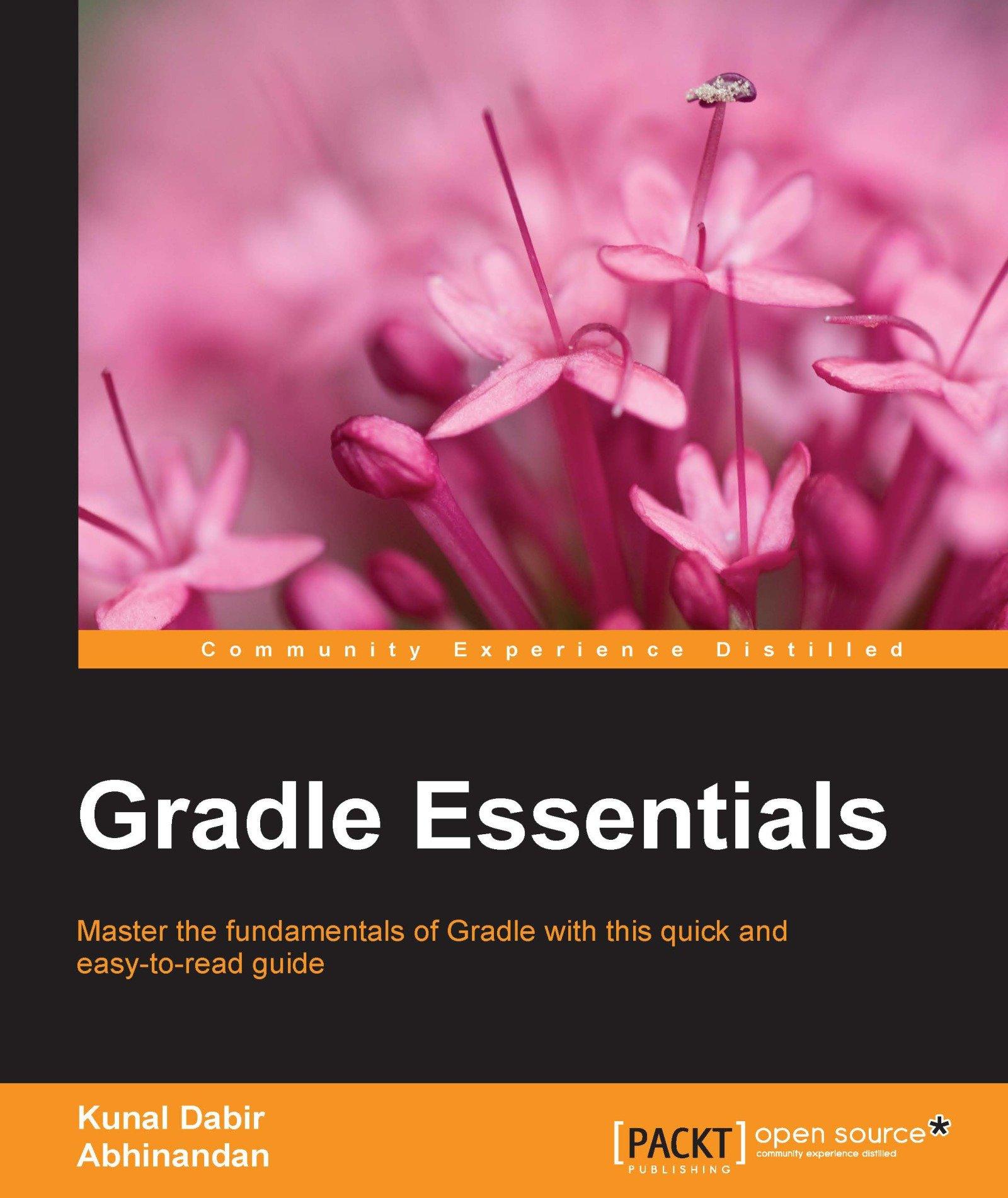 Gradle Essentials (Community Experience Distilled)