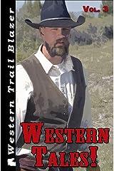 Western Tales! Vol. 3 (Volume 3) Paperback