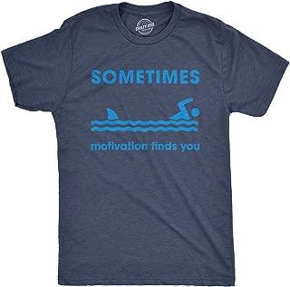Mens Sometimes Motivation Finds You Tshirt Funny Shark Week Tee