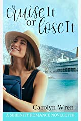 Cruise it or Lose it Kindle Edition