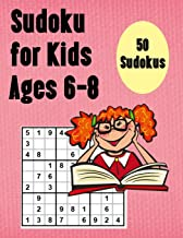Sudoku For Kids Ages 6-8: 50 Easy Sudokus for Smart Kids 6-8 and Solutions - Large Print