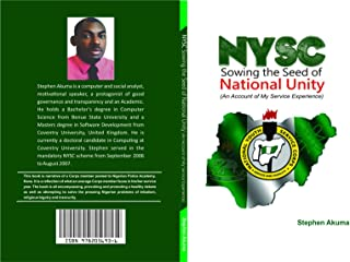 NYSC: Sowing the Seed of National Unity: An Account of My Service Experience