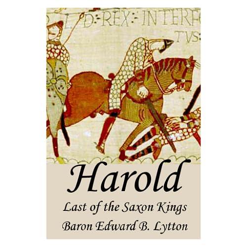 Harold--Last of the Saxon Kings
