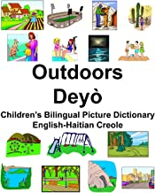 English-Haitian Creole Outdoors/Deyò Children's Bilingual Picture Dictionary