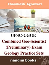 UPSC-CGGE Combined Geo-Scientist (Preliminary) Examination: Geology Practice Sets With Answers