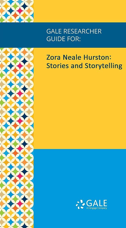 香りモロニック大きいGale Researcher Guide for: Zora Neale Hurston: Stories and Storytelling (English Edition)