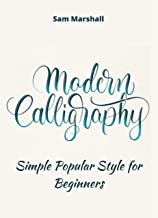 Modern Calligraphy: Simple Popular Style for Beginners