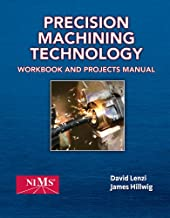 Shop Manual for Hoffman/Hopewell/Janes/Sharp's Precision Machining Technology