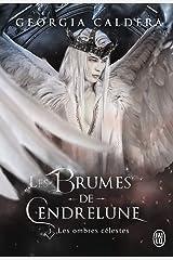 Les Brumes de Cendrelune (Tome 3) - Les ombres célestes Format Kindle