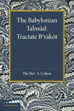 The Babylonian Talmud: Translated Into English For The First Time, With Introduction, Commentary, Glossary And Indices