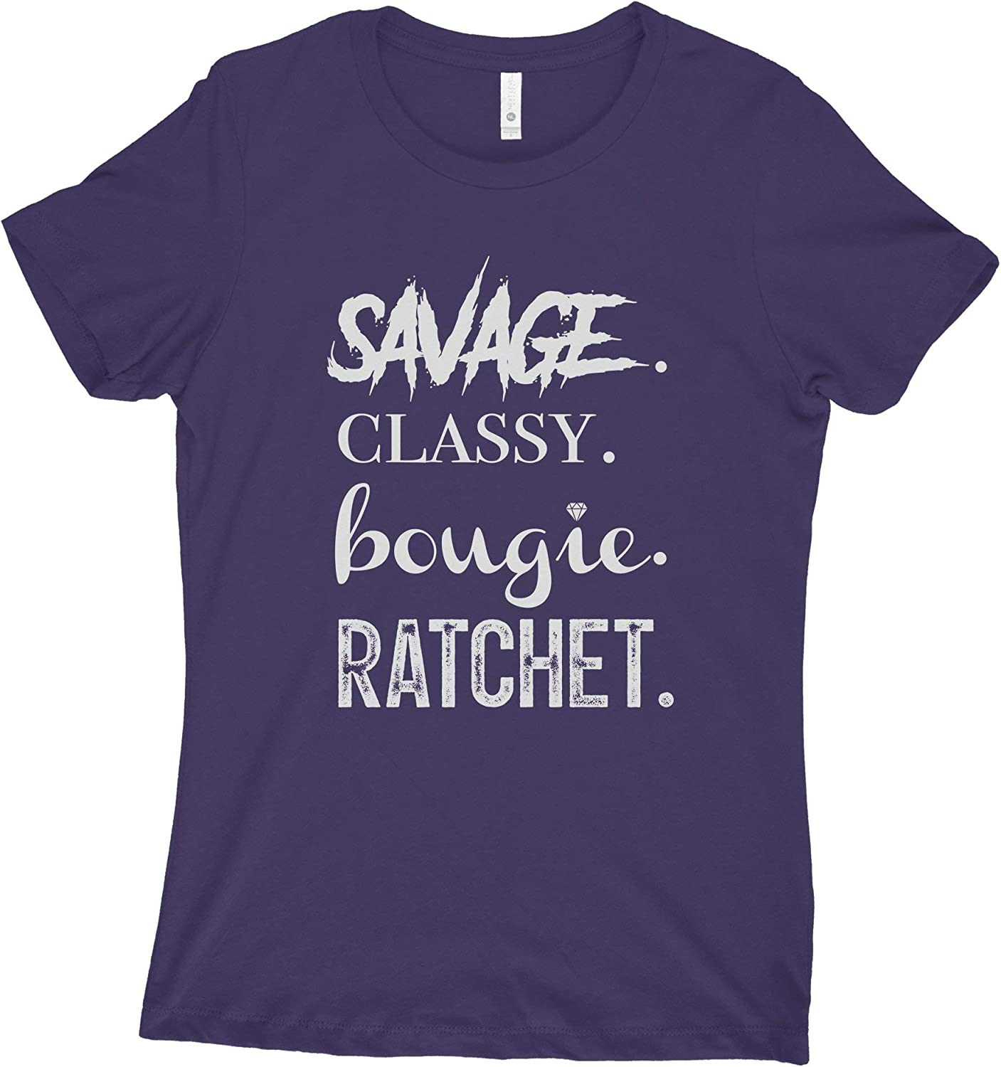 We Got Good Imma Max online shopping 69% OFF Savage Bougie Ratche Women Classy Tshirt