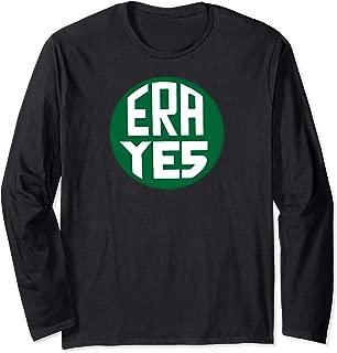 ERA YES Equal Rights Amendment Vintage Pin Feminist Long Sleeve T-Shirt