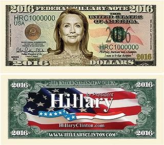 Set of 100 - Hillary Clinton 2016 Presidential Dollar Bill