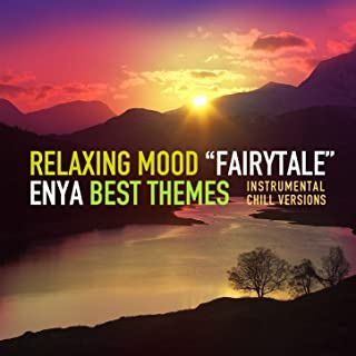 Fairytale (Enya Best Themes - Instrumental Chill Versions)