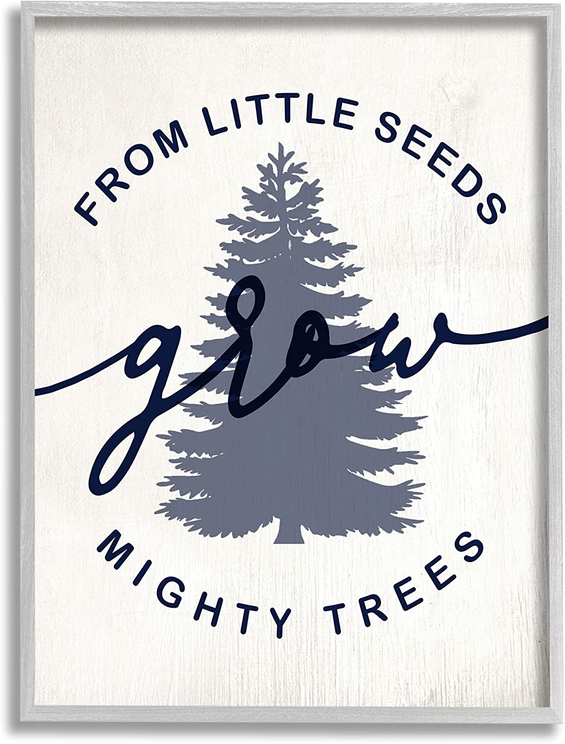 Stupell Industries Little Max 52% OFF Seeds Grow Mighty Sentiment Trees Bombing new work Blue