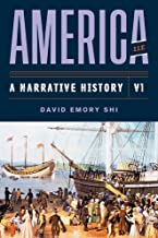 America: A Narrative History (Eleventh Edition) (Vol. Volume 1)