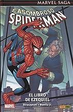 El Asombroso Spiderman 5. El Libro De Ezequiel