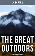 The Great Outdoors: My First Summer in the Sierra