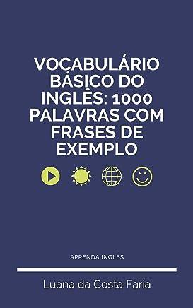 Vocabulário Básico do Inglês: 1000 palavras com frases de exemplo