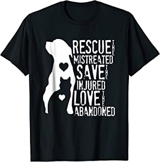 Rescue, Save, Love: Animal Rescue, Dog Lover Cat Lover Shirt