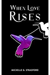 When Love Rises (Rising Book 2) Kindle Edition