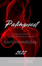Palimpsest: A Collection of Contemporary Horror