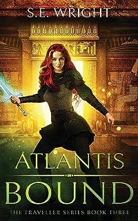 Atlantis Bound: The Traveller Series Book Three