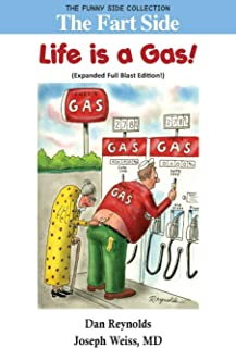 The Fart Side: Life is A Gas! Expanded Full Blast Edition: The Funny Side Collection