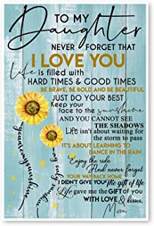 DesDirect Store to My Daughter Never Forget That I Love You is Filled with Hard Times & Good Times Be Brave - You are My Sunshine Print Poster White - Satin Portrait Poster Wall Art Home King