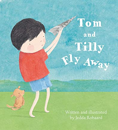 Tom and Tilly Fly Away