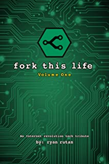 fork this life: Volume One