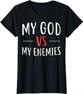 Womens My God Vs My Enemies T-Shirt