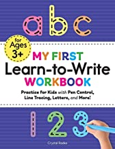 My First Learn to Write Workbook: Practice for Kids with Pen Control, Line Tracing, Letters, and More! (Kids coloring acti...