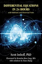 Differential Equations in 24 Hours: with Solutions and Historical Notes (English Edition)