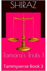 Tamara's Trials 1: Tammyverse Book 3 (English Edition) Format Kindle