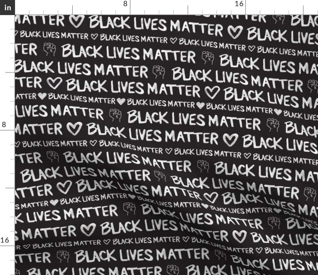 Spoonflower Max 54% OFF Fabric - Ranking TOP15 Black Lives Watercolor Matter Pr Monochrome