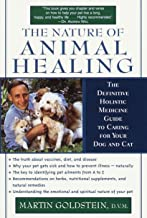 The Nature of Animal Healing : The Definitive Holistic Medicine Guide to Caring for Your Dog and Cat PDF