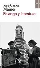 Falange y literatura (OTROS FICCION) (Spanish Edition)