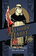 A Bloody Habit: A Novel