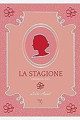 La Stagione (I Middleton - Vol. 1) (Italian Edition) Kindle Edition