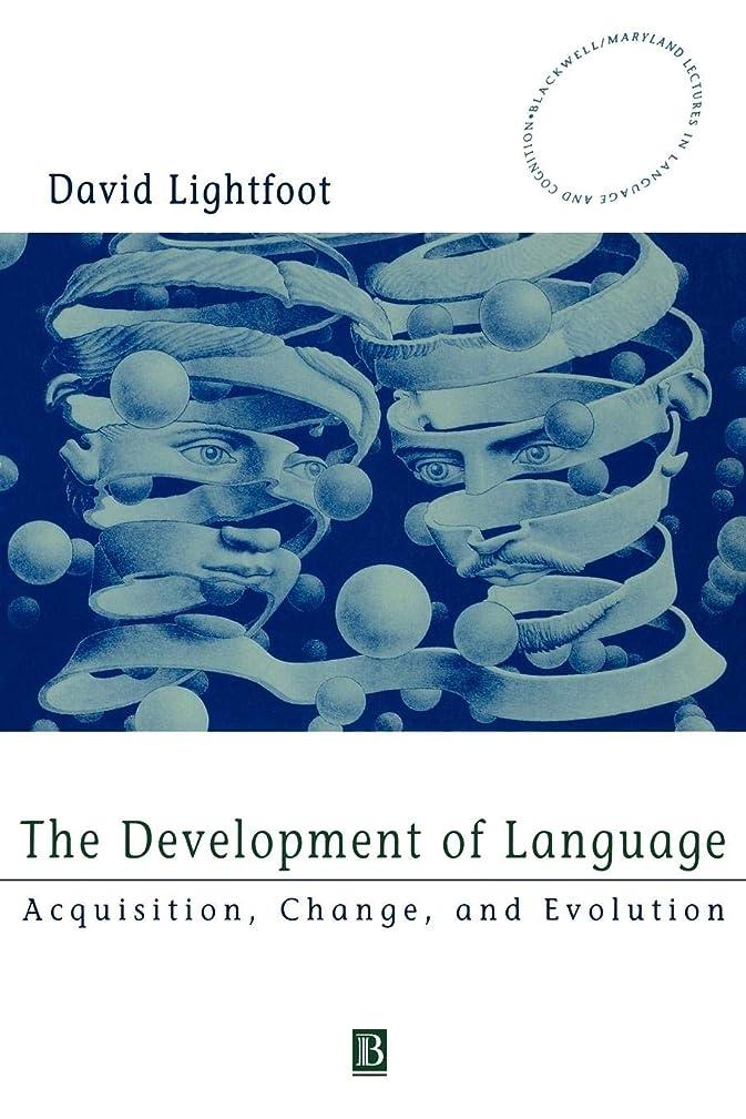 そよ風適用済みスープThe Development of Language: Acquisition, Change, and Evolution (Blackwell/Maryland Lectures in Language and Cognition)