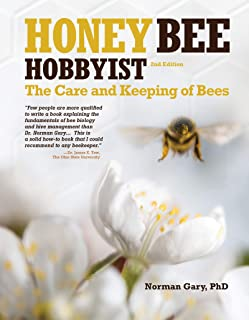 Honey Bee Hobbyist: The Care and Keeping of Bees (English Ed