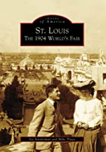 St. Louis: The 1904 World`s Fair (Images of America: Missouri)
