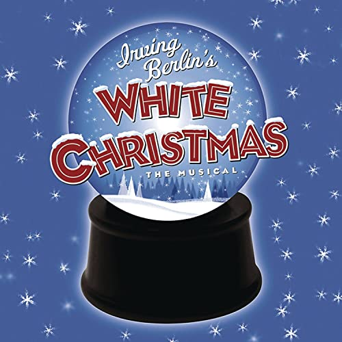 White Christmas Cast.Irving Berlin S White Christmas Original Broadway Cast