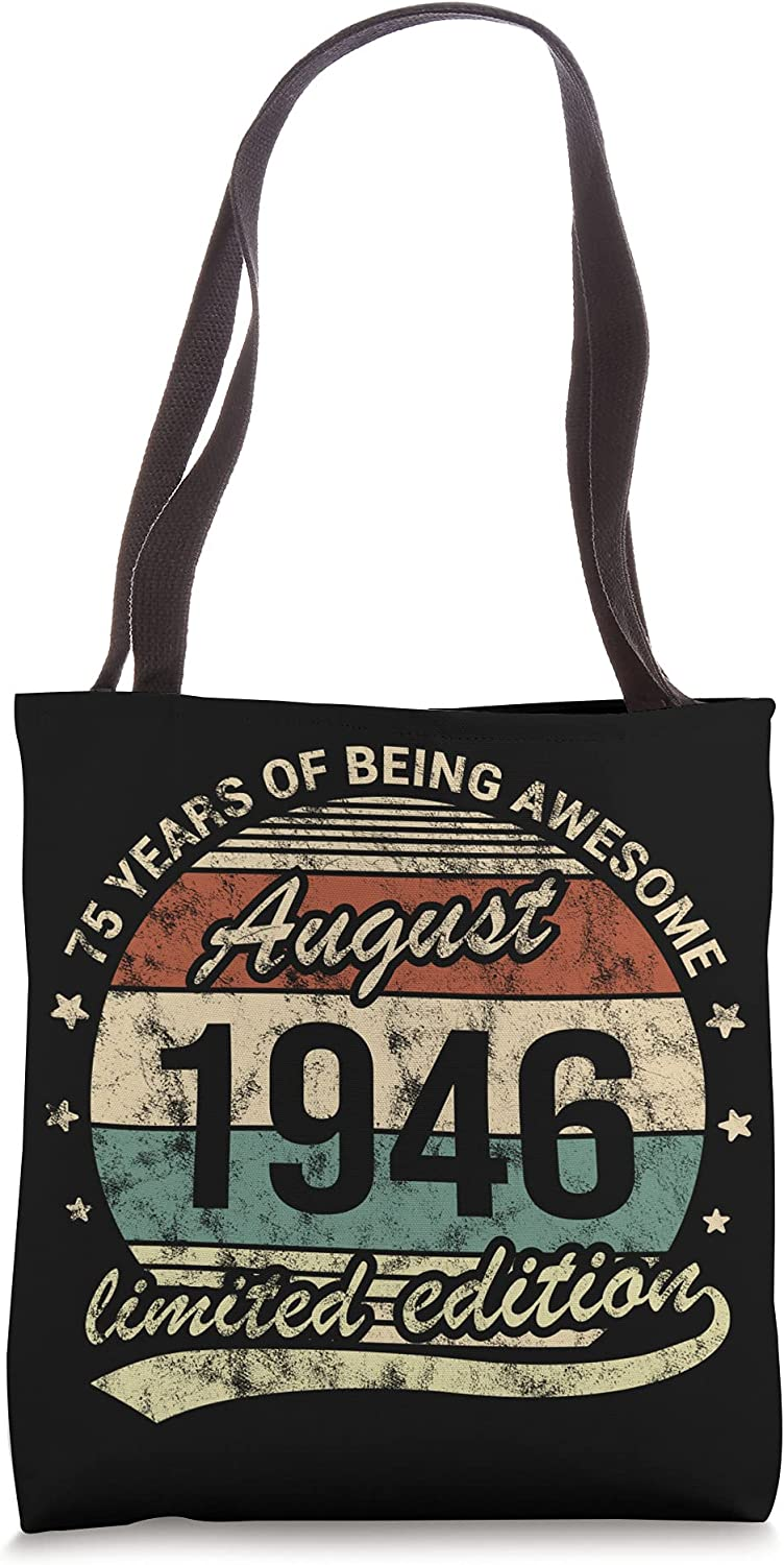 75th Birthday August Ranking TOP19 1946 safety 75 Year Being Bag Awesome Tote Old