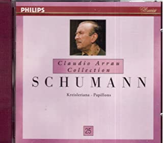 Schumann: Kreisleriana (1972) / Papillons (1974) (Claudio Arrau Collection)