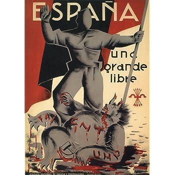 La Guerra Civil Española 1936-39 Propaganda España. UN, GRAN LIBRE. Publicado por los Nacionalistas 250gsm tarjeta del arte polarmk A3 Póster: Amazon.es: Hogar