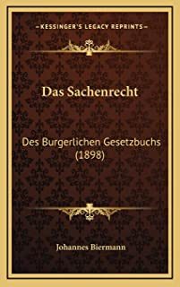 Das Sachenrecht: Des Burgerlichen Gesetzbuchs (1898)