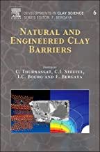 Natural and Engineered Clay Barriers, Volume 6 (Developments in Clay Science)